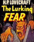 lovecraft - the lurking fear