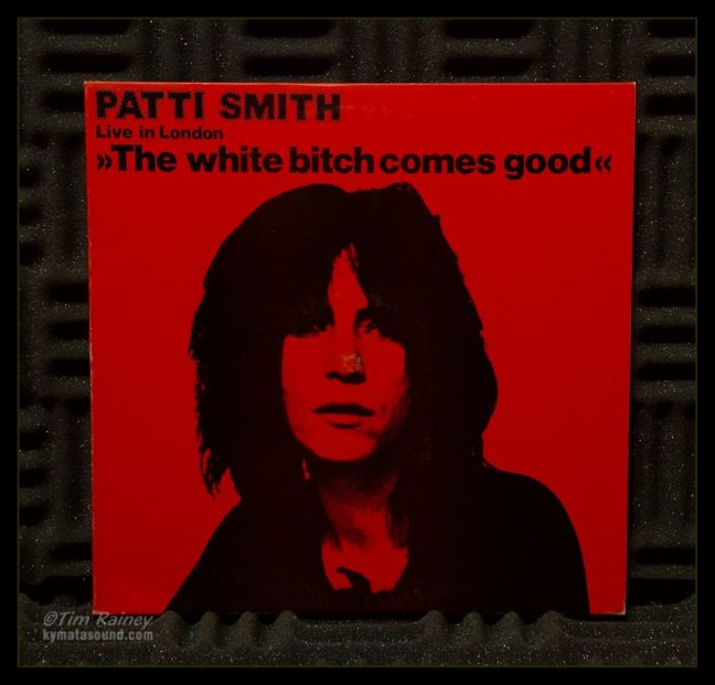 Patti Smith - The White Bitch Comes Good