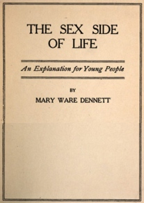The Sex Side Of Life An Explanation For Young People - Mary Dennett - Books Covers