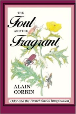 Foul and Fragrant - Corbin