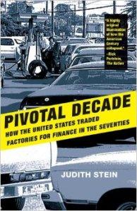 Judith Stein, Pivotal Decade