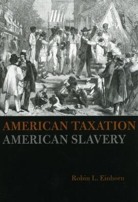 american taxation american slavery einhorn cover