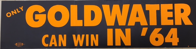 Barry Goldwater Bumpersticker 1964 Campaign courtesy of William A. Rusher Papers, Manuscript Division, Library of Congress, Washington, D.C.