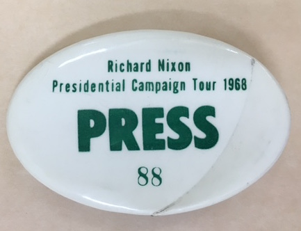 Richard Nixon Campaign Tour Press Button, Circa 1968, David Broder Papers, Manuscript Division, Library of Congress